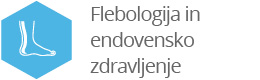 Flebologija in endovensko zdravljenje